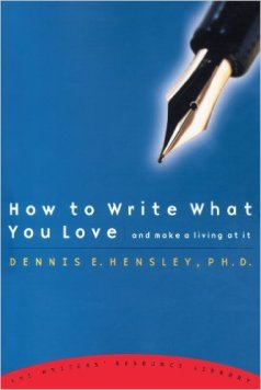 how-to-write-what-you-love-and-make-a-living-at-it